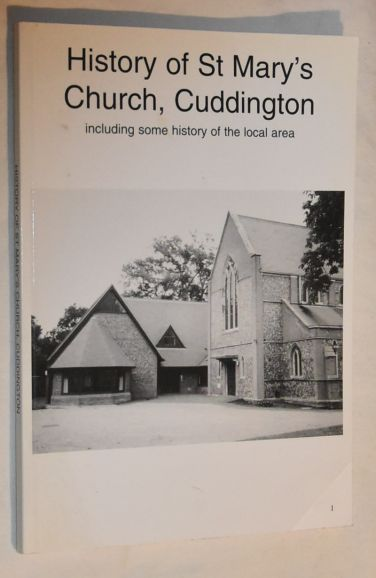 Image for History of St Mary's Church, Cuddington, Including Some History of the Local Area
