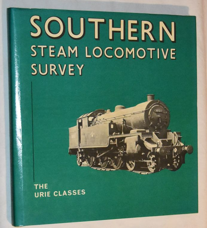 Image for Southern Steam Locomotive Survey: the Urie Classes
