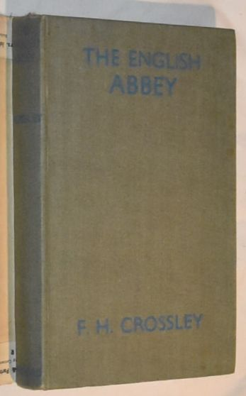 Image for The English Abbey: its life and work in the Middle Ages (The British Heritage series)
