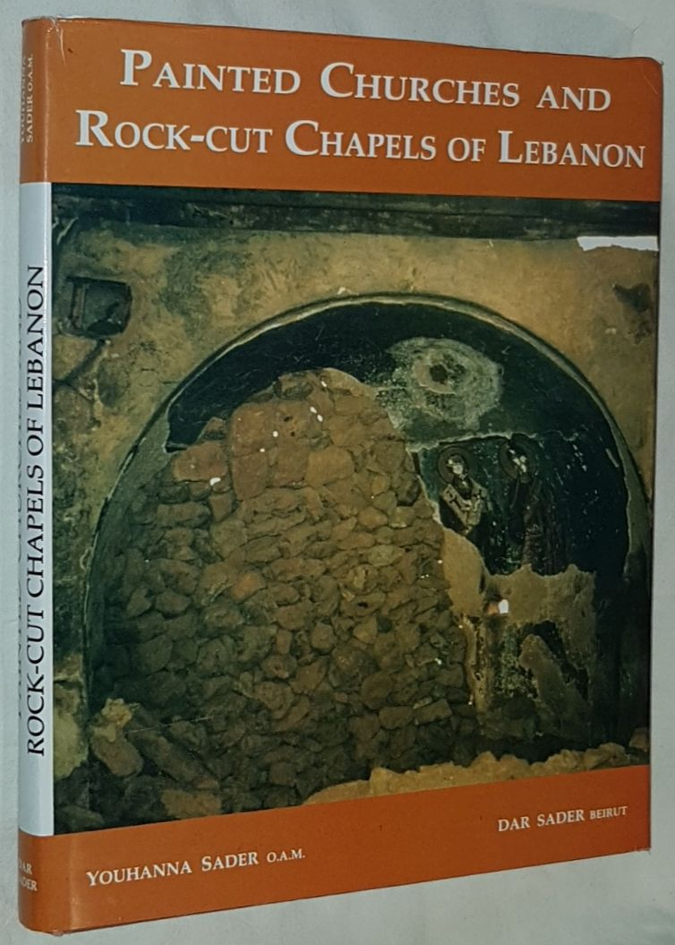 Image for Painted Churches and Rock-Cut Chapels of Lebanon