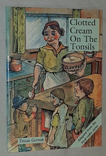 Image for Clotted Cream on the Tonsils: reflections of a Devon incomer