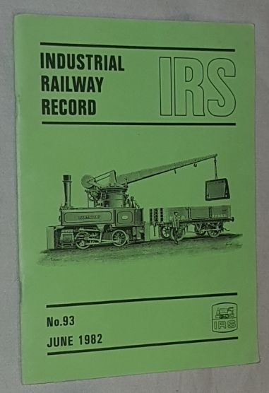 Image for Industrial Railway Record No.93, June 1982