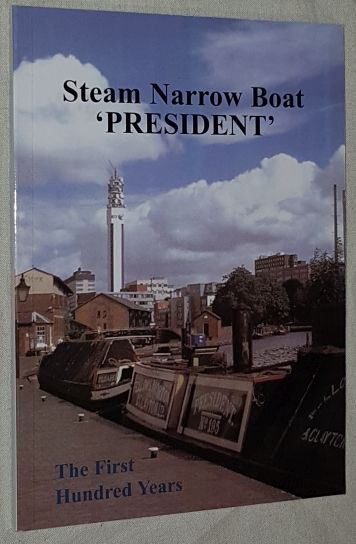 Image for Steam Narrow Boat 'President': the first hundred years