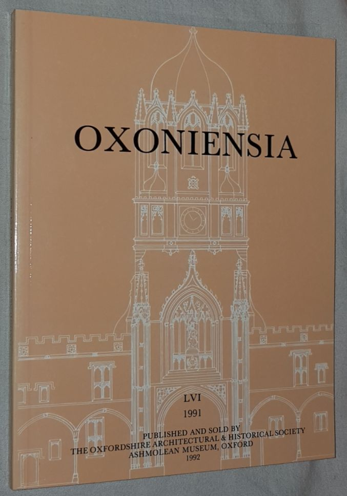 Image for Oxoniensia Volume LVI 1991: a journal dealing with the archaeology, history and architecture of Oxford and its neighbourhood