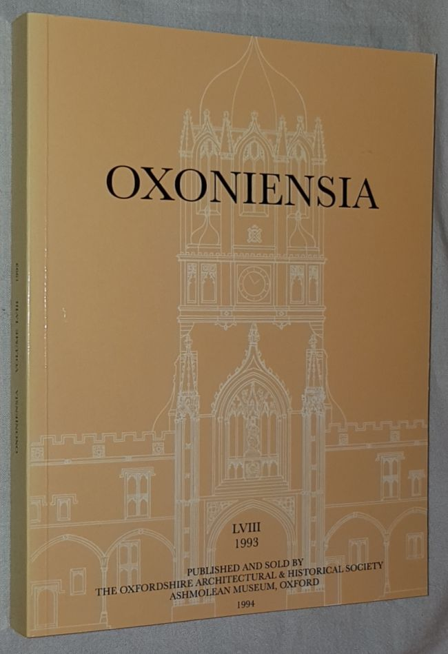 Image for Oxoniensia Volume LVIII 1993: a journal dealing with the archaeology, history and architecture of Oxford and its neighbourhood