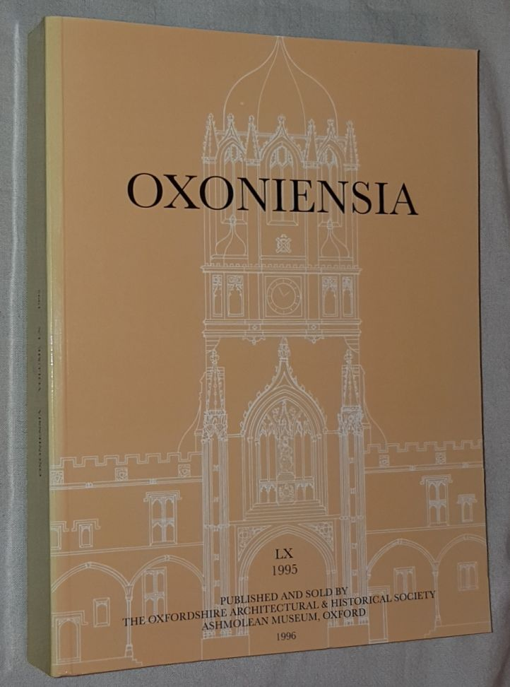 Image for Oxoniensia Volume LX 1995: a journal dealing with the archaeology, history and architecture of Oxford and its neighbourhood