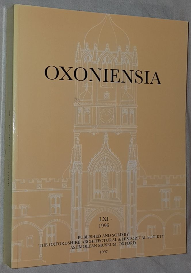 Image for Oxoniensia Volume LXI 1996: a journal dealing with the archaeology, history and architecture of Oxford and its neighbourhood