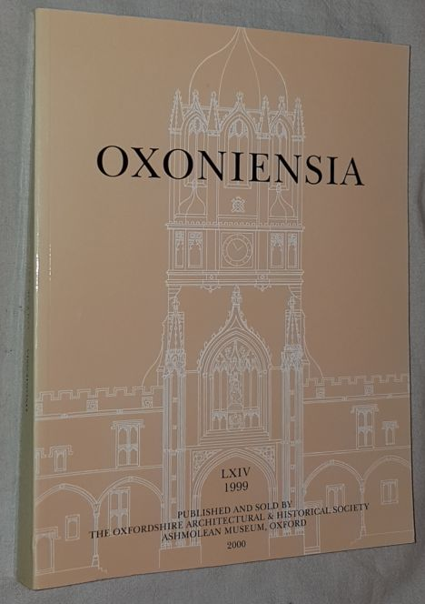 Image for Oxoniensia Volume LXIV 1999: a journal dealing with the archaeology, history and architecture of Oxford and its neighbourhood