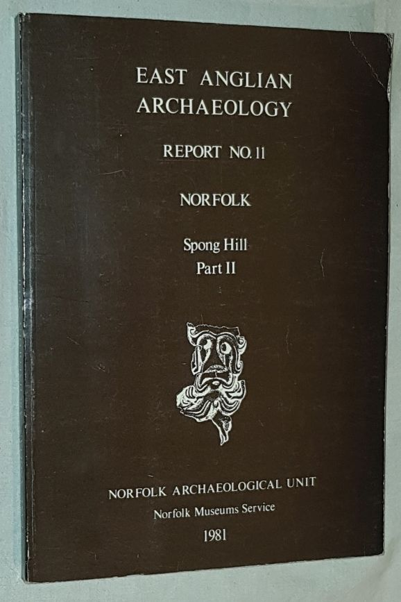 Image for East Anglian Archaeology Report No.11: Norfolk. Spong Hill Part II