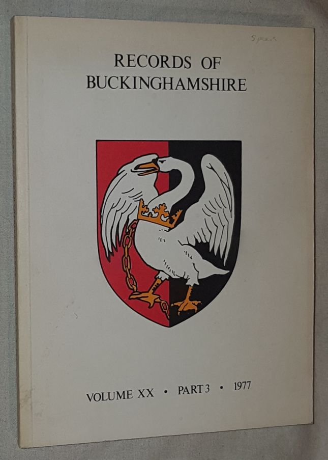 Image for Records of Buckinghamshire Vol.XX Part 3 1977. Being the Journal of the Architectural and Archaeological Society for the County of Buckingham
