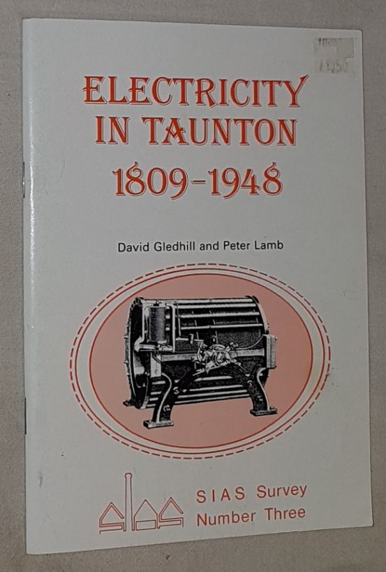Image for Electricity in Taunton 1809-1948 (SIAS Survey No.3)