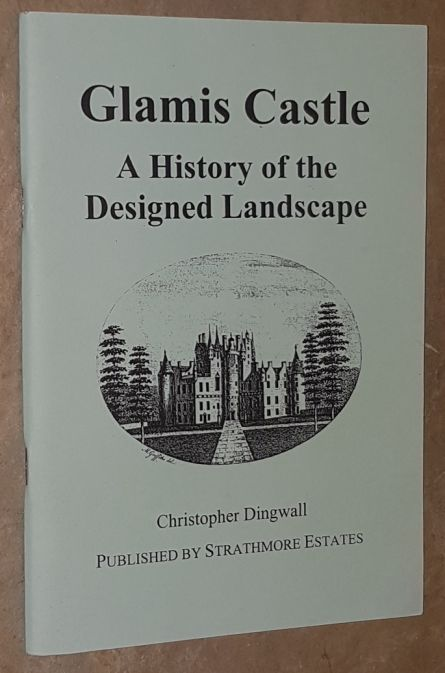 Image for Glamis Castle: a history of the designed landscape