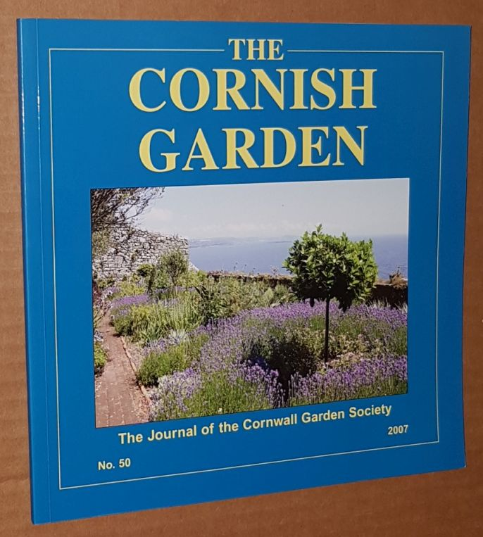 Image for The Cornish Garden no.50 2007: the Journal of the Cornwall Garden Society