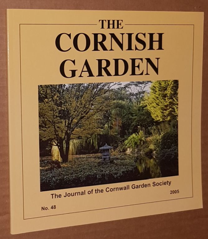 Image for The Cornish Garden no.48 2005: the Journal of the Cornwall Garden Society
