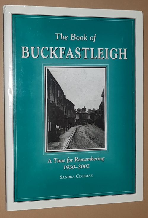 Image for The Book of Buckfastleigh: A Time for Remembering 1930-2000
