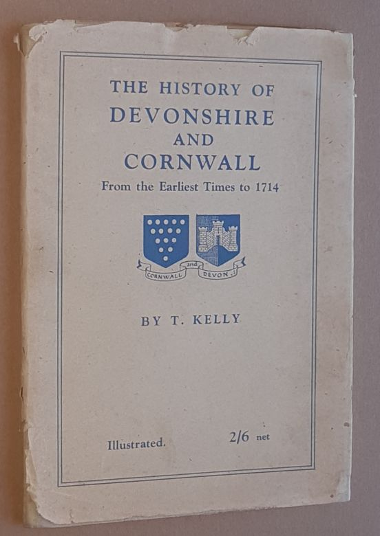 Image for The History of Devonshire and Cornwall from the Earliest Times to 1714