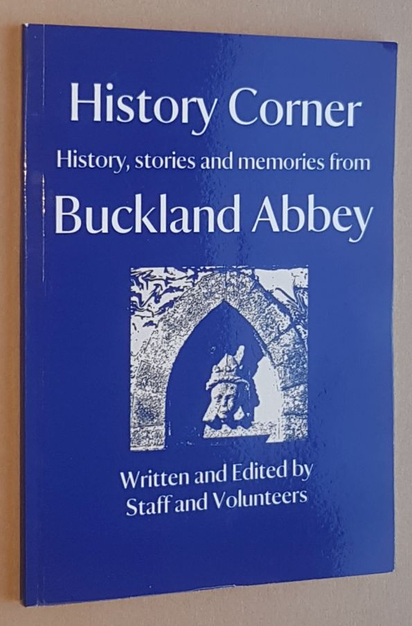 Image for History Corner: History, stories and memories from Buckland Abbey