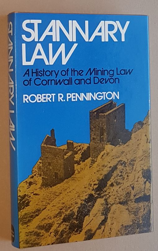 Image for Stannary Law: a history of the mining law of Cornwall and Devon