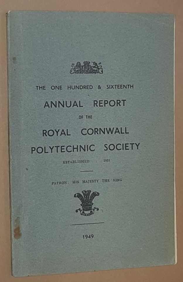 Image for The One Hundred & Sixteenth Annual Report of the Royal Cornrwall Polytechnic Society, 1949