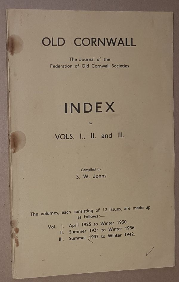 Image for Old Cornwall: Index to Vols. I, II and III