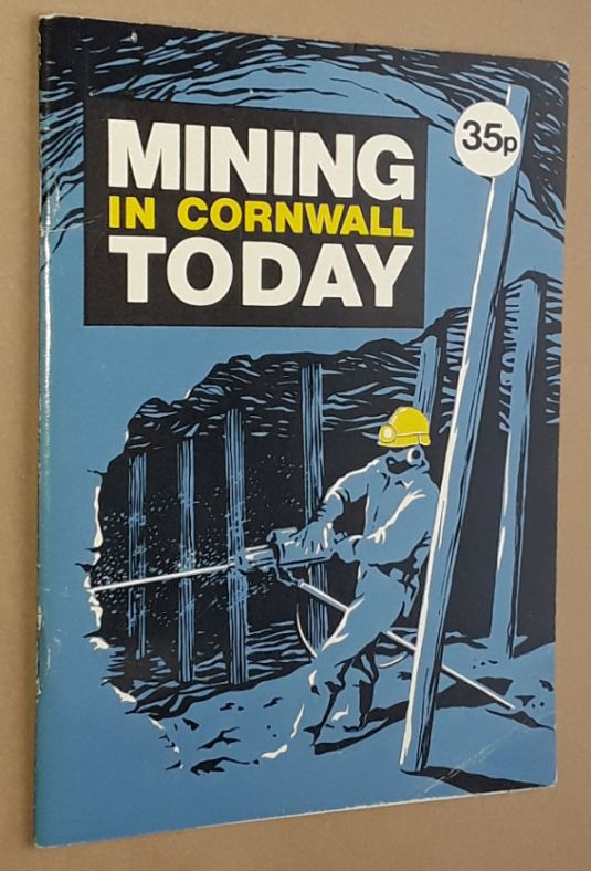 Image for Mining in Cornwall Today: an up to date review of The Cornish Mining Industry
