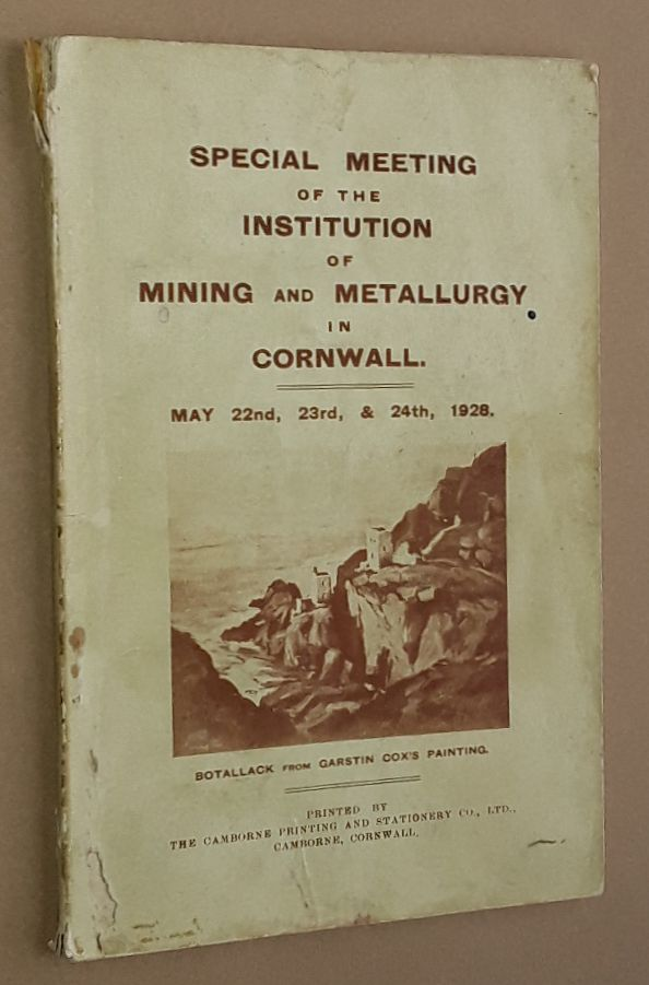 Image for Special Meeting of the Institution of Mining and Metallurgy in Cornwall, May 22nd, 23rd, & 24th, 1928