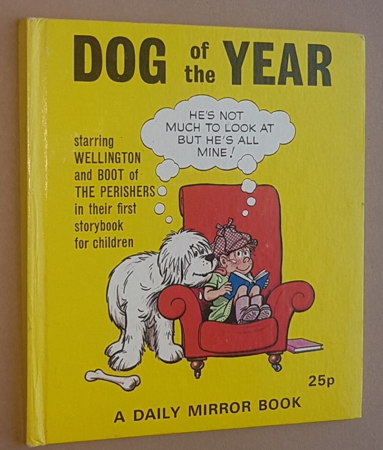 Image for Dog of the Year, starring Wellington and Boot of The Perishers...