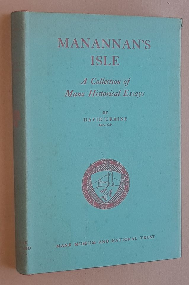 Image for Manannan's Isle: a collection of Manx historical essays