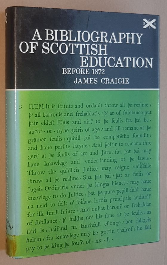 Image for A Bibliography of Scottish Education Before 1872 (Scottish Council for Research in Education Publication 60)