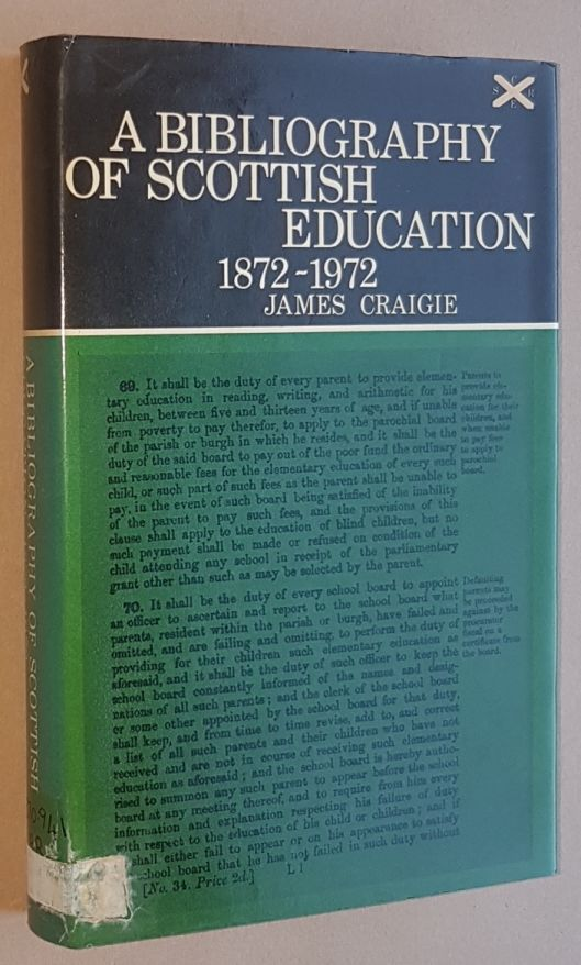 Image for A Bibliography of Scottish Education 1872-1972 (Scottish Council for Research in Education Publication 65)