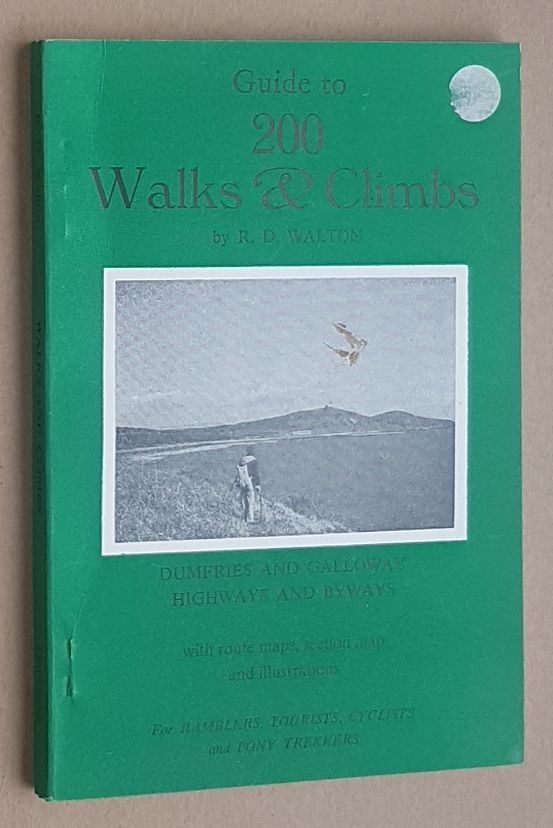 Image for Dumfries and Galloway Highways and Byways: Guide to 200 Walks & Climbs