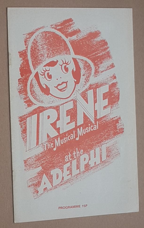 Image for Irene the Musical Musical at the Adelphi. Theatre programme