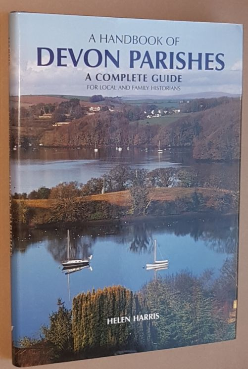 Image for A Handbook of Devon Parishes: a complete guide for local and family historians