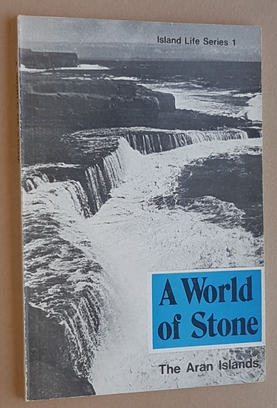 Image for A World of Stone: the Aran Islands (Island Life series 1)