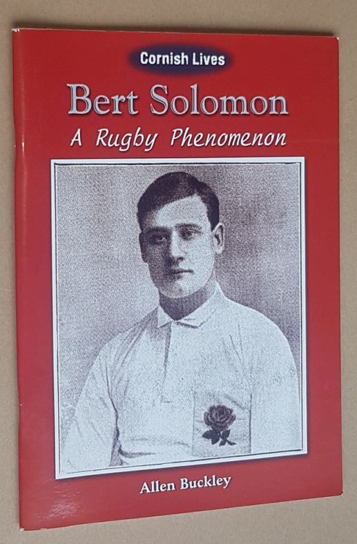 Image for Bert Solomon: a rugby phenomenon (Cornish Lives series)