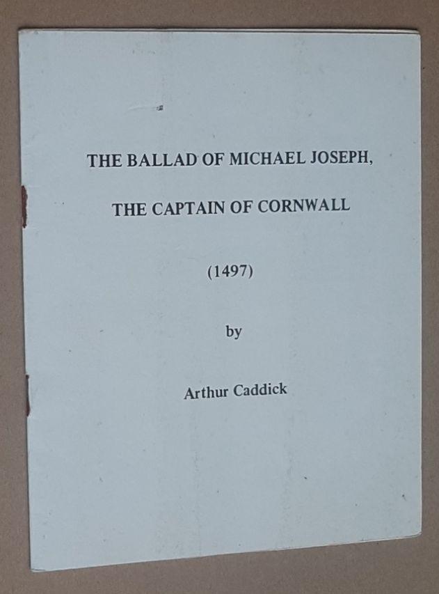 Image for The Ballad of Michael Joseph, the Captain of Cornwall (1497)