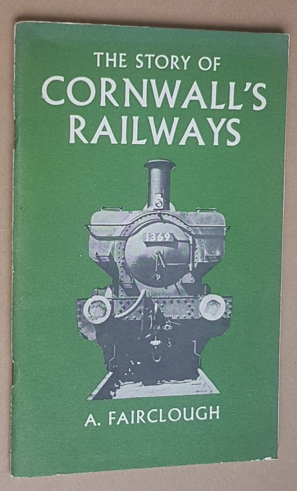 Image for The Story of Cornwall's Railways