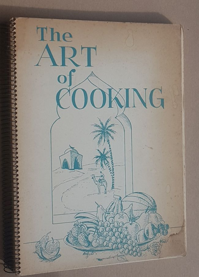 Image for The Art of Cooking: a cook book. Recipes from all over the Middle East