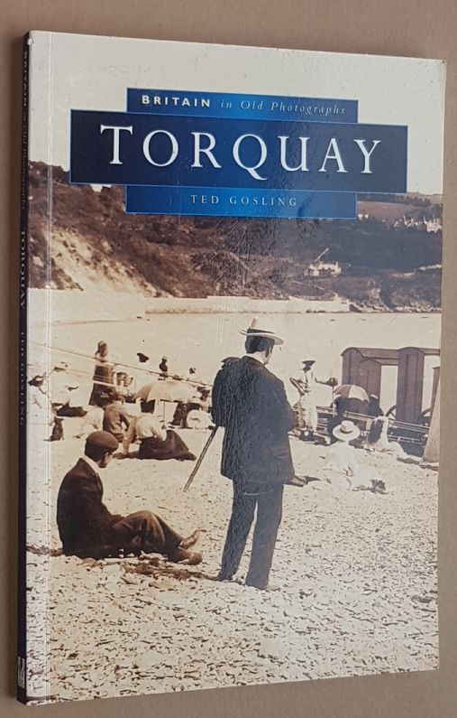 Image for Torquay (Britain in Old Photographs)