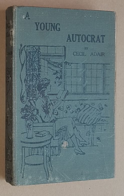 Image for A Young Autocrat: a story for girls