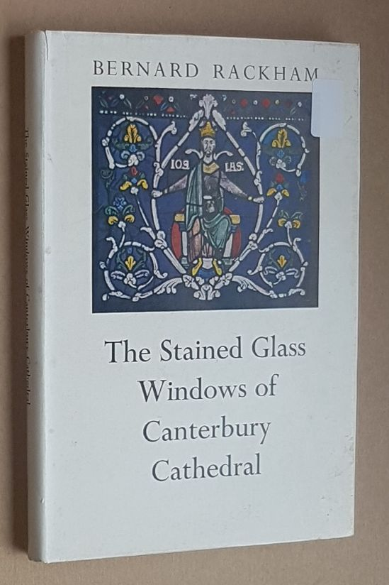 Image for The Stained Glass Windows of Canterbury Cathedral: a guide for visitors and students