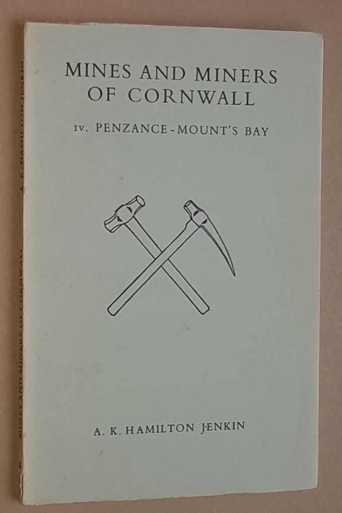 Image for Mines and Miners of Cornwall IV: Penzance - Mount's Bay