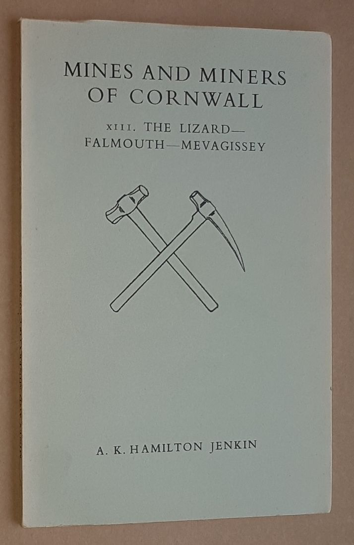 Image for Mines and Miners of Cornwall XIII: The Lizard - Falmouth - Mevagissey