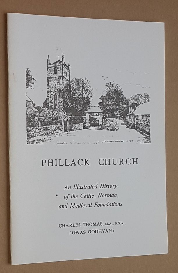 Image for Phillack Church: an illustrated history of the Celtic, Norman, and Medieval Foundations