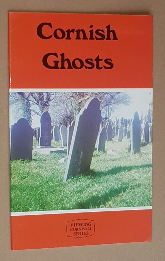 Image for Cornish Ghosts (Viewing Cornwall Series)