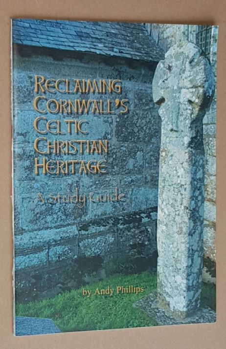 Image for Reclaiming Cornwall's Celtic Christian Heritage: a study guide