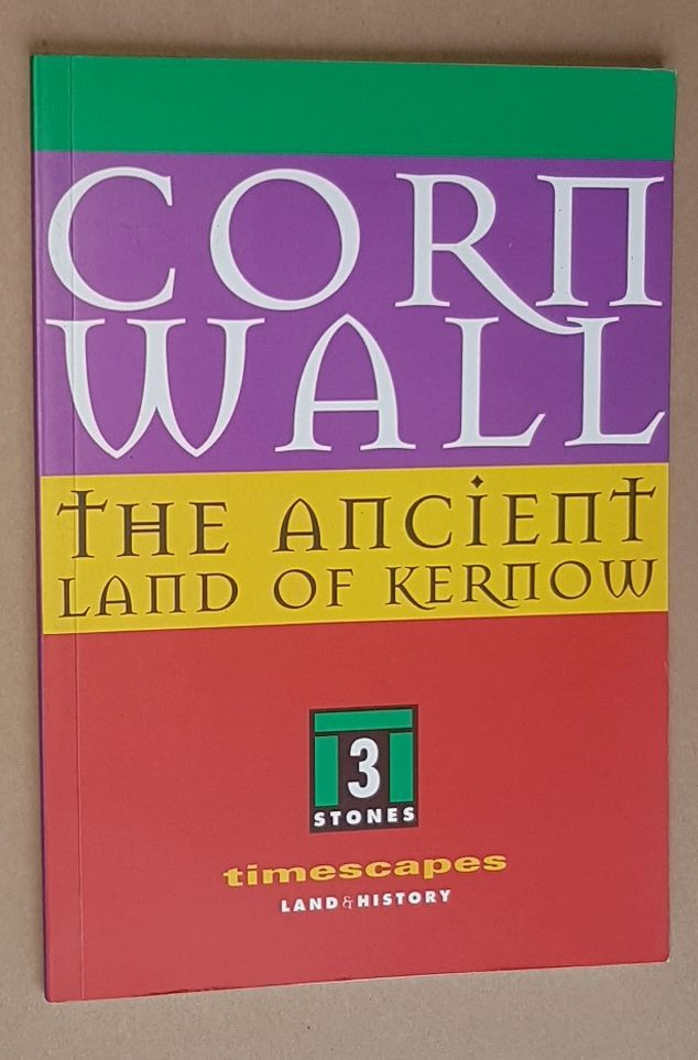 Image for Cornwall: the ancient land of Kernow (Timescapes)
