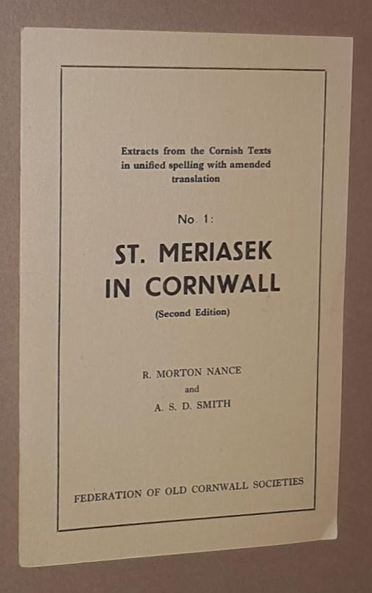Image for St Meriasek in Cornwall (Second Edition). Extracts from the Cornish Texts in unified spelling with amended translation No.1)