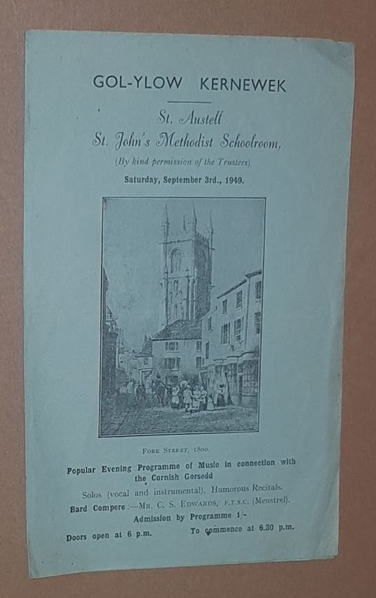 Image for Gol-ylow Kernewek, St Austell St John's Methodist Schoolroom, Saturday, September 3rd, 1949: popular evening programme of music in connection with the Cornish Gorsedd