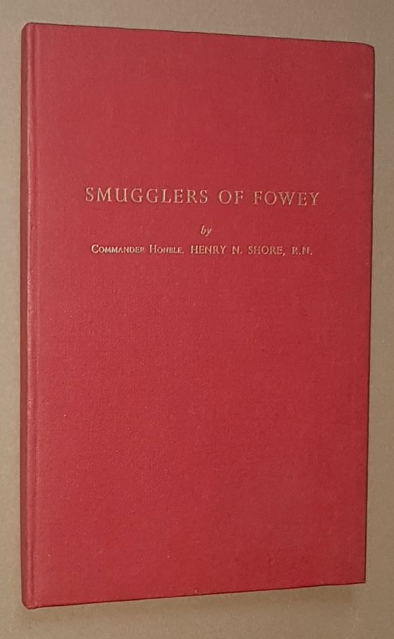 Image for Old Foye Days; containing, An authentic account of the exploits of the smugglers in and around the port of Fowey